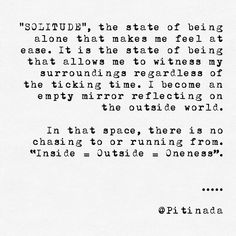 ॐ #SOLITUDE ॐ What does it mean to you? . . #pitinada #yogi #spirituality #higherconsciousness #quotes #poem #wisewords #selflove