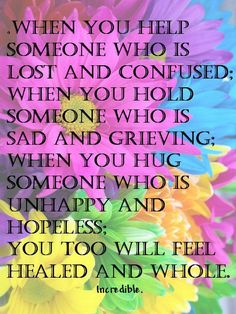 When you help someone......