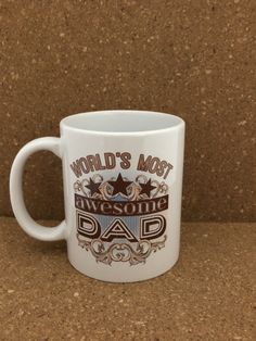 WORLD'S MOST awesome DAD  11oz Handmade Mug by NGBCraftsandSupplies on Etsy #etsy #ngbcraftsandsupplies #mug #mugfordad #worldsmostawesomedad #iloveyoudad #giftsfordad