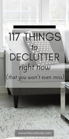 177 Things to Declutter Right Now - Stuff! We accumulate stuff and never let it go. These 117 things are items you can toss out right now, today and never even miss them. Free yourself from the clutter and overwhelm and be happier, today!