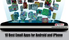 10 Best #Email Apps for #Android and #iPhone