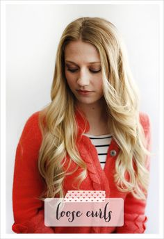 Hair Tutorial   How To Get Loose Curls from @The Wedding Chicks