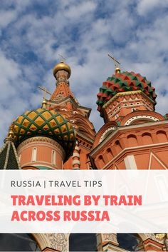 All You Need to Know About Traveling by Train in Russia