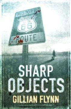 Sharp Objects, by Gillian Flynn. Click on the cover to read the review of this title by Petar.