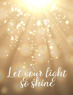 Let your light so shine... free printable from BitsyCreations