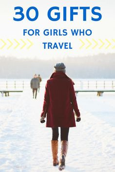 What do you get the girl who spends all her money on travel?