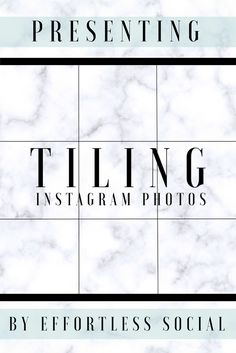 Tiling photos on Instagram! How to do it and why you might not want to. http://www.effortlesssocial.com/blog/is-this-instagram-technique-right-for-you