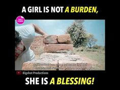 A GIRL IS NOT A BURDEN, SHE IS A BLESSING!    2019 - Amazing Videos - YouTube A Blessing, Blessed, Videos, Amazing, Places, Music, Youtube, Musica, Musik