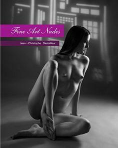 Fine Art Nudes by Jean-Christophe Destailleur http://www.amazon.com/dp/1364908891/ref=cm_sw_r_pi_dp_L.Ikwb04SGT3E