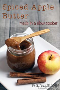 Spiced Apple Butter Made in a Slow Cooker - Oh, The Things We'll Make!