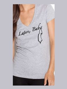Laters, Baby shirt - Fifty Shades of Grey Shirt - 50 Shades