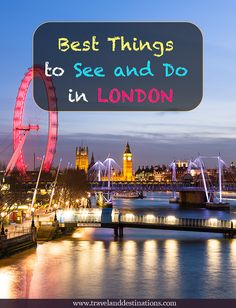 A blog post suggesting some of the Best Things to See and Do in London, UK. From seeing landmarks, museums, parks and so much more. Read for top ideas for your trip. #uk #london #city #citybreak #travel #traveltips #destination #europe