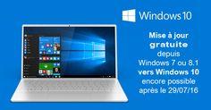 Mettre à jour gratuitement Windows 7/8.1 vers Windows 10, c'est encore possible