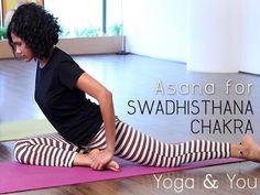 Yoga to open Swadhisthana Chakra (Sacral Chakra)