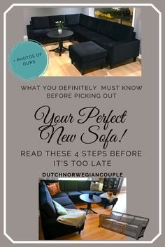 Picking out the perfect new sofa for your living room, TV room or den can be difficult. There's so much to choose from and you'll see something new and inspiring every day. These 4 steps will help you determine what'll be the perfect sofa for you! Sofa's can be quite expensive. So it's important that you think through your choice and hundred percent know it's the right one. Continue reading to find out more! Your Perfect, Laminate Flooring, Easy Diy Projects, Definitions, Continue Reading, Knowing You, Den, How To Find Out, Sofa
