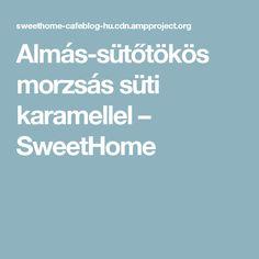 Almás-sütőtökös morzsás süti karamellel – SweetHome