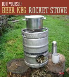 How to Make a Rocket Stove out of an old beer keg. The (Moneyless) Rocket Stove Survival Life, Survival Prepping, Survival Gear, Survival Shelter, Emergency Preparedness, Survival Skills, Survival Quotes, Survival Equipment, Homestead Survival