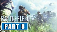 BATTLEFIELD 5 - Liberte | Walkthrough Gameplay Part 8 - [1080p HD 60FPS PC MAX SETTINGS] Battlefield 5, Facebook, Movie Posters, Film Poster, Billboard, Film Posters