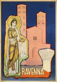 Vintage Travel Poster -Ravenna - Italy - by Barboli Gino - Vintage Italian Posters, Vintage Travel Posters, Vintage Advertisements, Vintage Ads, Italy Illustration, Tourism Poster, Retro Poster, Advertising Poster, Cover Art