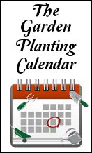 The Garden Planting Calendar (All Things Plants) - Enter your zip code and get customized planting calendar for your area.