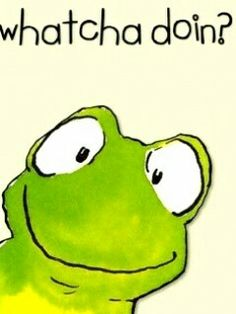 Good morning my friend Happy Friday Woo hoo! Cute Quotes, Funny Quotes, Funny Memes, Memes Humor, Frog Quotes, Funny Frogs, Funny Good Morning Quotes, Frog Art, Funny Animal Pictures