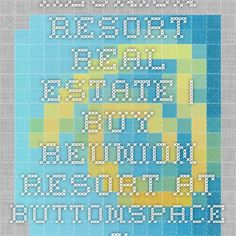 Reunion Resort Real Estate | Buy Reunion Resort at ButtonSpace - Social Media Buttons | Social Network Buttons | Share Buttons