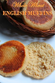YUMMY TUMMY: 100% Whole Wheat English Muffins Recipe