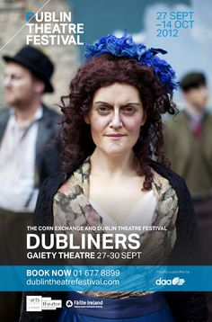 Advertising poster for The Corn Exchange/@Dublin Theatre Festival production of Dubliners, proudly supported by DAA.