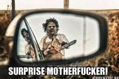Shit would freak the hell outta me if I saw that in my side mirror!