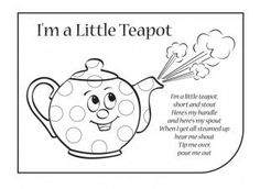 Download and print off the colouring in sheet and lyrics to 'I'm a Little Teapot'.