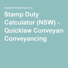 Stamp Duty Calculator (NSW) - Quicklaw Conveyancing Stamp Duty, Calculator, Australia, Homes, Free, Houses, Home, Computer Case