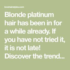 Blonde platinum hair has been in for a while already. If you have not tried it, it is not late! Discover the trendiest looks and get inspired. Platinum Blonde Hair Color, Gray Hair Highlights, Gorgeous Blonde, Light Hair, Hair Looks, Inspired, Hair Treatments, Crockpot, Cheese