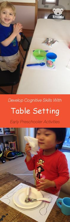 Table Setting Activity Meal Time Create place mats and have the child place the proper settings on it. The older toddler develops self-help skills. Cognitive Development Activities, Social Emotional Activities, Educational Activities, Learning Activities, Manners Preschool, Preschool Literacy, Preschool Lessons, Toddler Fun, Toddler Learning
