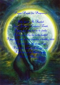 Pagan prayer for fertility for a female friend.