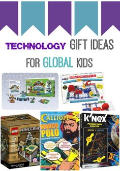 Technology Gifts for Global Kids