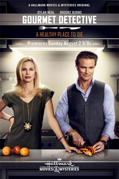 "Its a Wonderful Movie - Your Guide to Family Movies on TV: Hallmark Movies & Mysteries Presents: Dylan Neal and Brooke Burns in ""Gourmet Detective A Healthy Place To Die"""