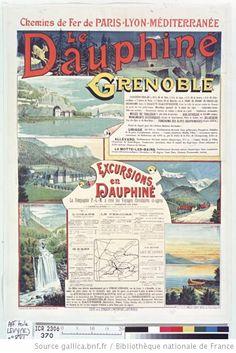 Chemins de fer de Paris-Lyon-Méditerranée. Le Dauphiné. Grenoble... Excursions en Dauphiné... : [affiche] / [non identifié] ; dessins faits d'après les photographies de Charpenay. Grenoble - 1