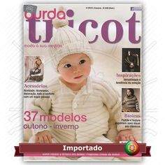 Revista Burda Tricot Moda à sua medida nº 04 Idioma em Português de Portugal 37 modelos Outono - Inverno Inspirações versatilidade é tendência da estação Fabricante: Editora Tailor Made Media