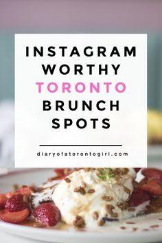 Instagram-worthy brunch spots in Toronto, Ontario