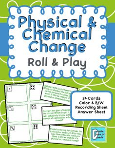 Physical and Chemical Change Roll and Play on TpT