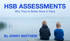 Why HSB assessments are better done in pairs. Social Work, Young People, Assessment, The Fosters, Knowing You, Good Things, Pairs, Type, Children