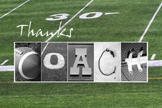 Kathy Stanczak Photography Gifts for Teacher and Coach.  This print can be purchased as a 5x7, 8x10 or 11x14 or as a Thank You card.  You can also personalize it with your coach's name, team name, year or a personal message or quote.  I can also create a custom word using sports themed letters.  visit www.kathystanczak.ca for more examples.