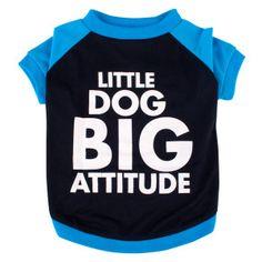 "Grreat Choice® ""Little Dog Big Attitude"" Tee | T-Shirts & Tank Tops | PetSmart"