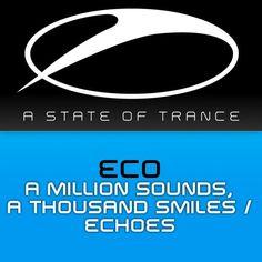 "CO RELEASES ""A MILLION SOUNDS, A THOUSAND SMILES"" & ""ECHOES"" #Trance #trance music #EDM #Dance Music #Trancefamily #Dance #Armin Van Buuren #Electronic Dance Music #A State of Trance #ASOT #ASOT 2012 #Armada #Trance Family #Armada Music #eco #dj eco #marcello pacheco #state of trance #Echoes #A Million Sounds #A Thousand Smiles"