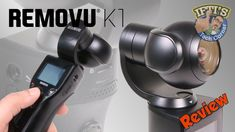 Removu K1 : The Ultimate All-In-One 4K Gimbal Stabilisation System? - FU...
