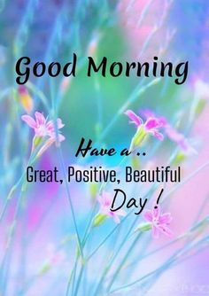 Good Morning Wishes Gif, Tuesday Quotes Good Morning, Good Morning Greeting Cards, Funny Good Morning Messages, Motivational Good Morning Quotes, Good Morning Motivation, Good Morning Inspiration, Good Morning Beautiful Images, Good Morning Prayer