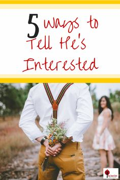 Not sure if he's really interested in you? If so, here are 5 signs that show that he's interested.