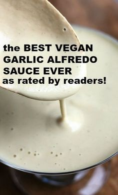 The best vegan garlic alfredo sauce as rated by readers! So easy and just 7 ingr… The best vegan garlic alfredo sauce as rated by readers! So easy and just 7 ingredients and so creamy delicious! Totally dairy-free and oil-free! Vegan Sauces, Vegan Foods, Vegan Dishes, Paleo Vegan, Vegan Mayo, Vegan Butter, Vegan Baking, Vegan Alfredo Sauce, Vegan Pasta Sauce