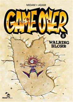 Game Over T5 - Walking Blork de Midam https://www.amazon.fr/dp/2960093836/ref=cm_sw_r_pi_dp_yFymxb35W8Q5F