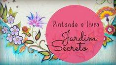 Jardim Secreto - Secret Garden - Fundo azul Gina Pafiadache
